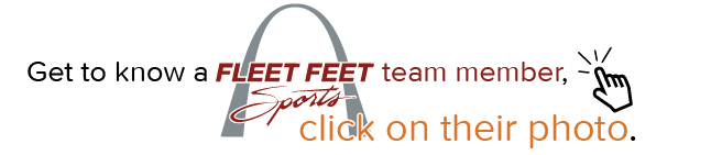 Click on a FLEET FEET team member's picture to learn more about them.
